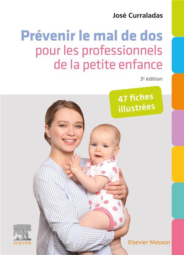 prévenir le mal de dos pour les professionnels de la petite enfance : 47 fiches illustrées (3e édition)