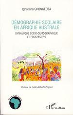 Vente Livre Numérique : Démographie scolaire en Afrique australe  - Ignatiana Shongedza