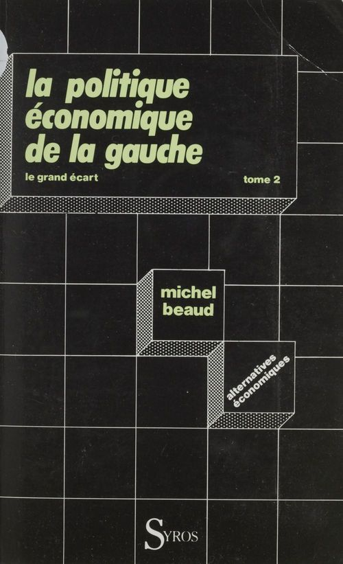 Politique economique de la gauche t.2