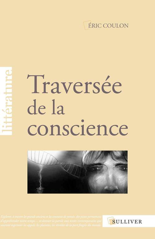 traversée de la conscience