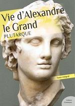 Vente Livre Numérique : Vie d'Alexandre Le Grand  - PLUTARQUE