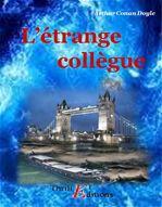 L'étrange collègue  - Arthur Conan Doyle