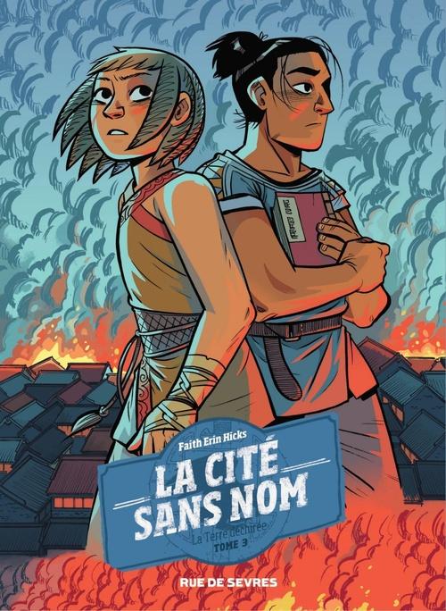 La cité sans nom T.3 ; la terre déchirée