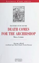 Vente Livre Numérique : «Death comes for the Archbishop», Willa Cather  - Marie-Claude Perrin-Chenour
