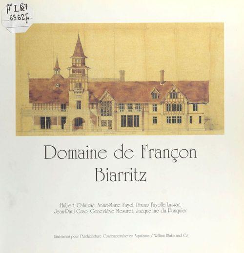 Domaine de francon, biarritz