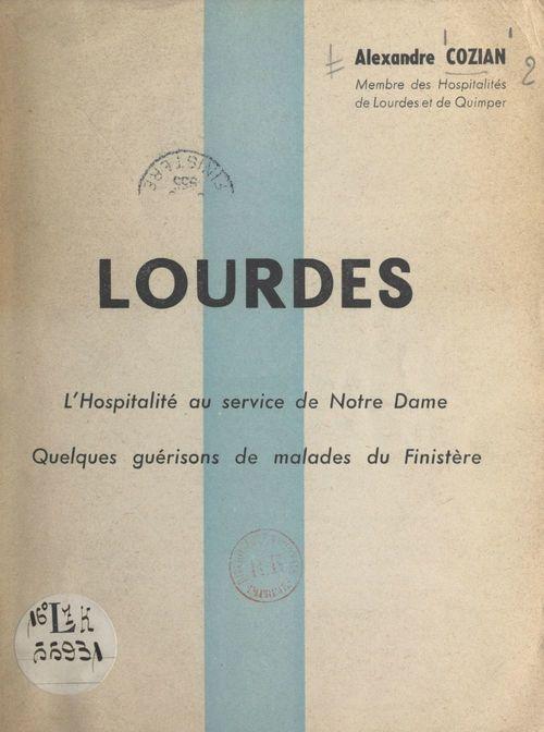 Lourdes  - Alexandre Cozian