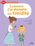 Comment j'ai dompté ma timidité  - Céline Lavignette-Ammoun