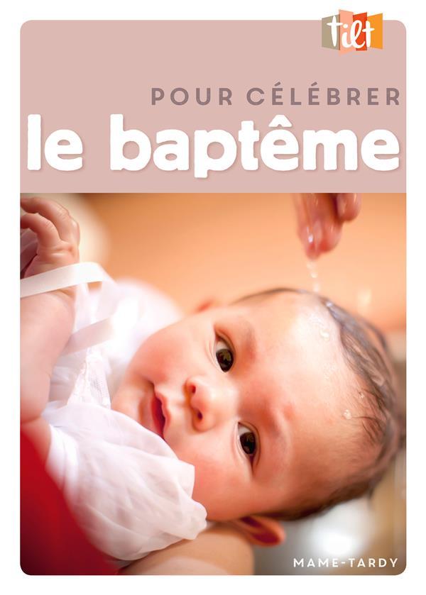 TILT  -  POUR CELEBRER LE BAPTEME (EDITION 2017)