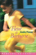 Vente Livre Numérique : Fleur de Barbarie  - Gisèle Pineau