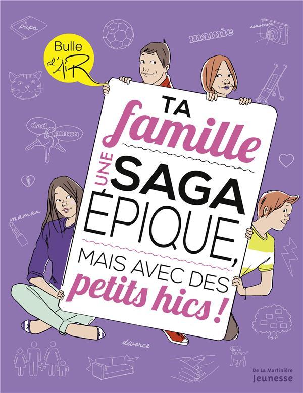La famille ; une saga épique, mais avec des petits hics !