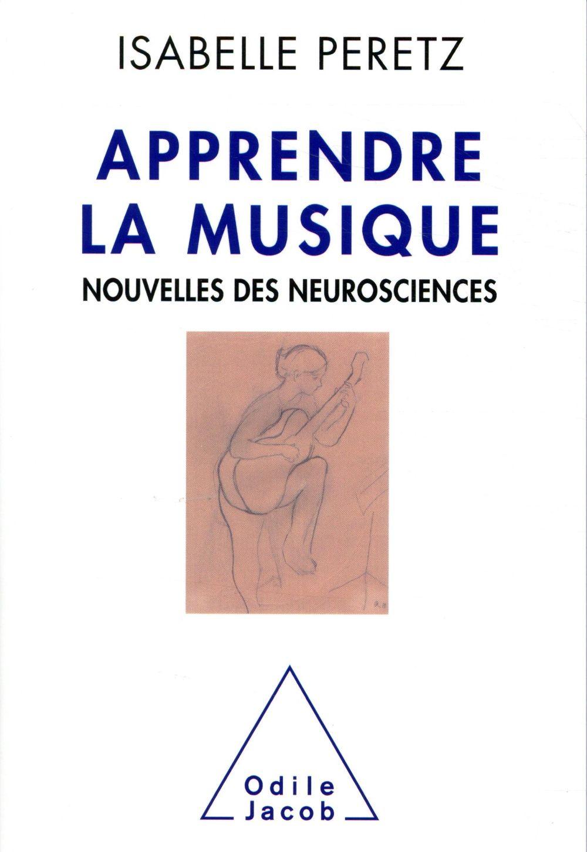 Apprendre la musique ; nouvelles des neurosciences