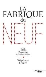 Vente Livre Numérique : La Fabrique du neuf  - Erik Orsenna - Stéphane Quéré