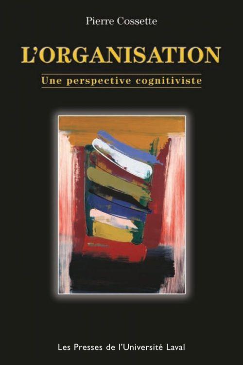 L'organisation : une perspective cognitiviste