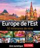 Europe de l'Est - 50 itinéraires de rêve  - Collectif