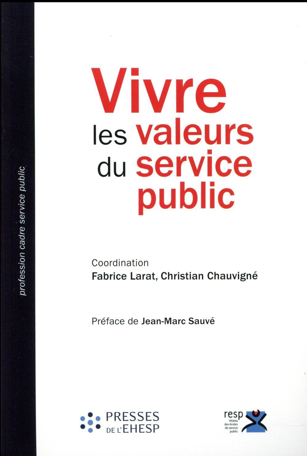 Vivre les valeurs du service public; appropriations, pratiques et défis