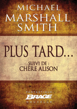 Vente EBooks : Plus tard... (suivi de) Chère Alison  - Michael Marshall Smith