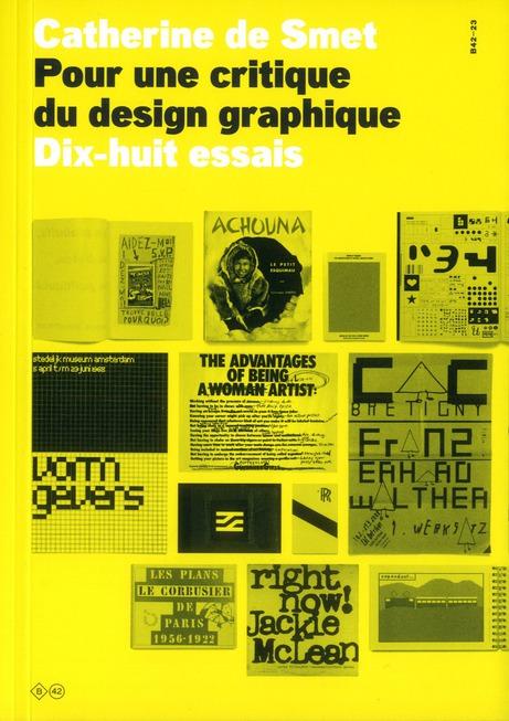 Pour une critique du design graphique ; 18 essais