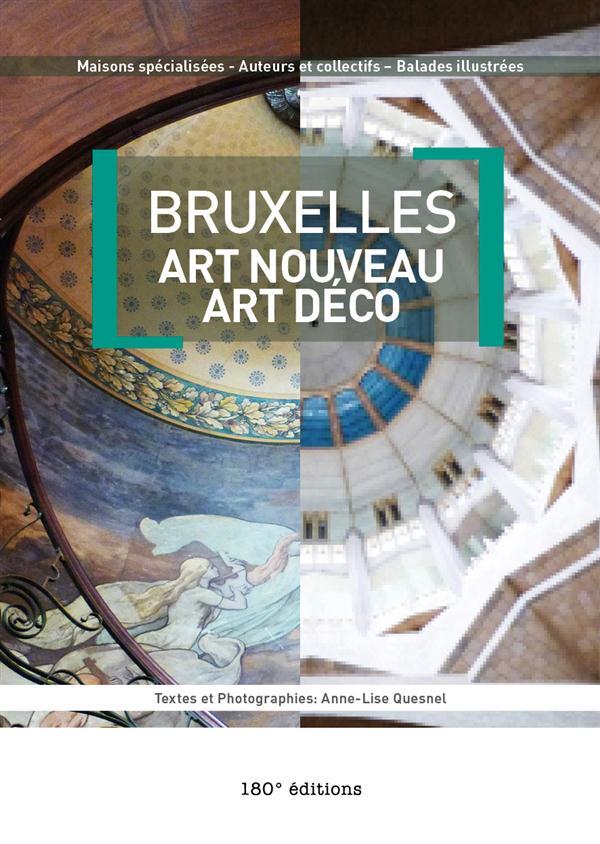 Bruxelles ; art nouveau, art déco