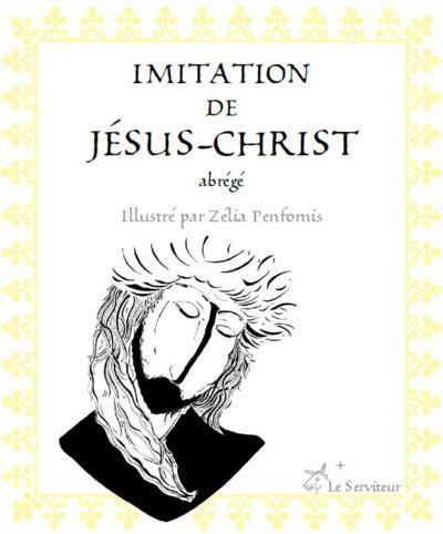 Imitation de Jésus-Christ ; abrégé