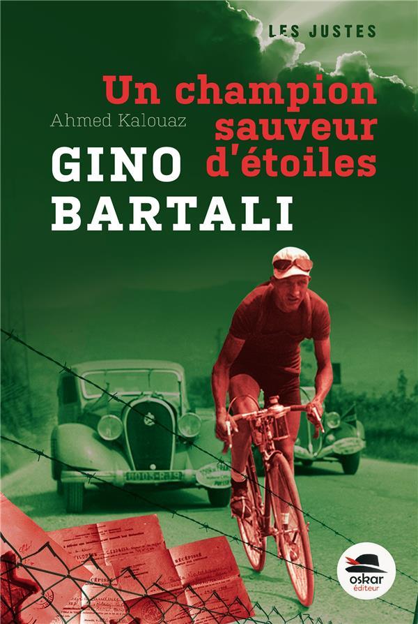 Gino Bartali ; un champion sauveur d'étoiles