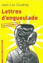 Couverture de Lettres d'engueulade ; guide de colères littéraires