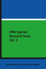 IFRA Special Research Issue Vol. 2  - Ismail Bala Garba - Biodun Ogunyemi - Rasheed Olaniyi - David Uchenna Enweremadu - Kolawol - Emmanuel O. Ojo - Saheed Aderinto