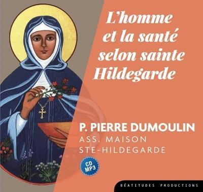 CD MP3 L HOMME ET LA SANTE SELON SAINTE HILDEGARDE
