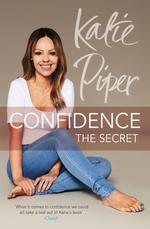 Vente EBooks : Confidence: The Secret  - Piper Katie
