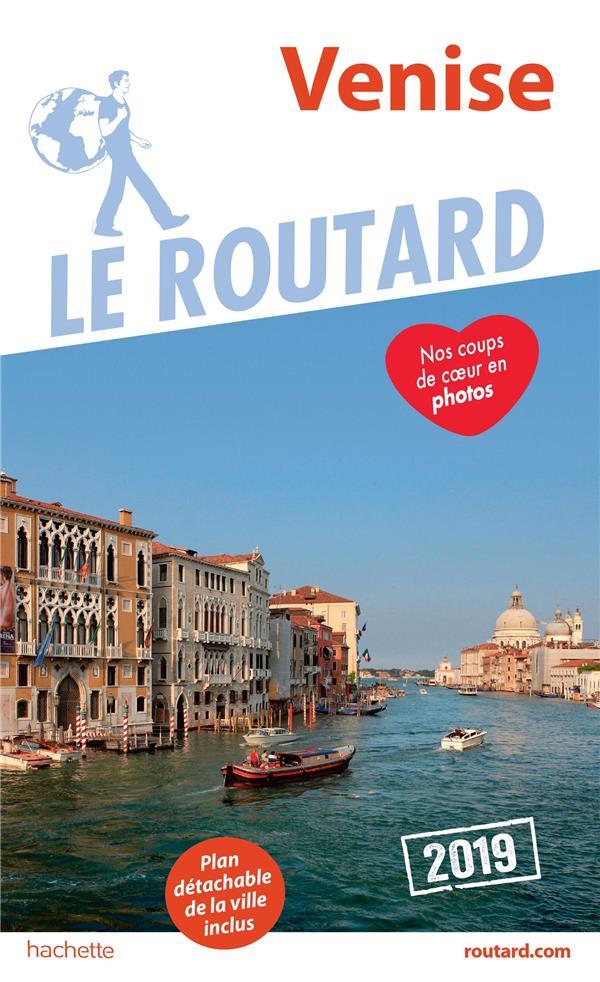 Guide du Routard ; Venise (édition 2019)
