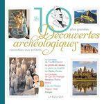 Vente Livre Numérique : Les 10 grandes découvertes archéologiques  - Anne Royer