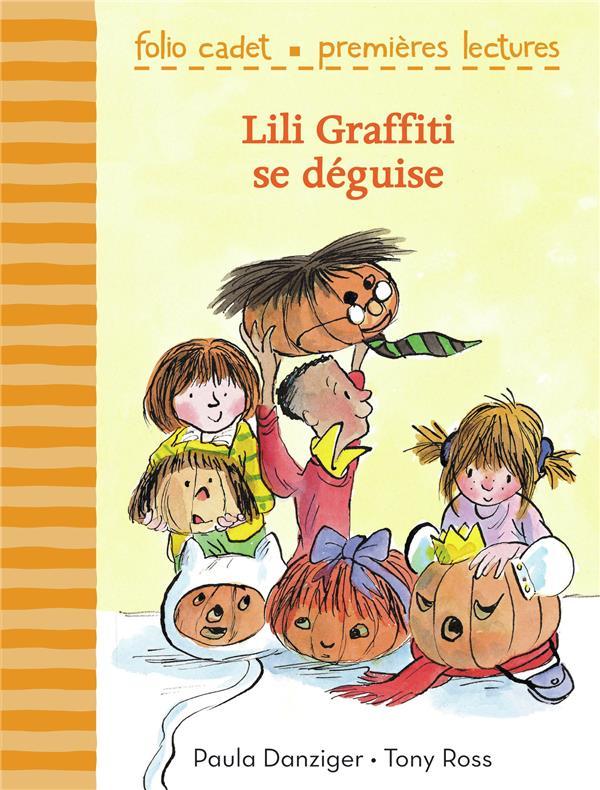 Lili Graffiti - mes premières aventures T.6 ; Lili graffiti se déguise
