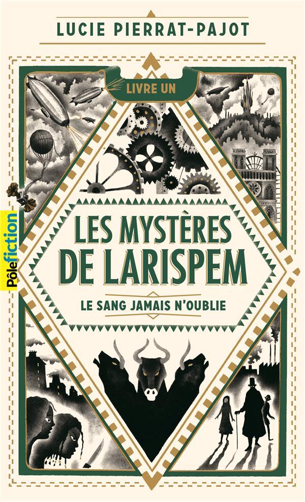 LES MYSTERES DE LARISPEM T.1  -  LE SANG JAMAIS N'OUBLIE