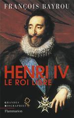 Couverture de Henri iv, le roi libre