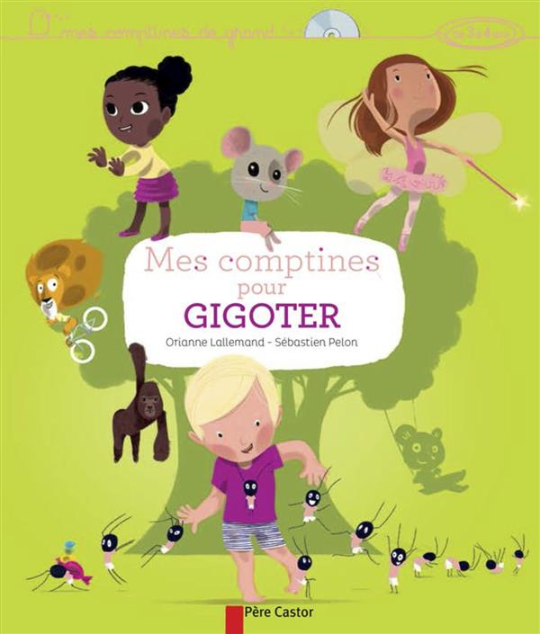 Mes comptines pour gigoter