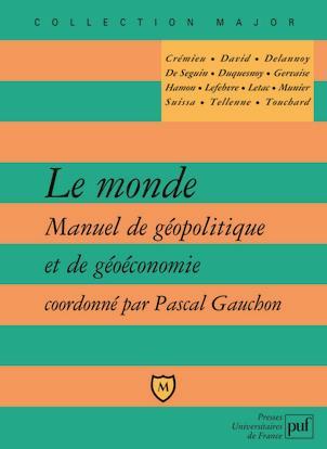 Le Monde ; Geopolitique Et Geoeconomie