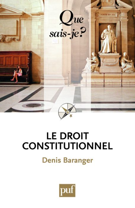 Le droit constitutionnel (5e édition)