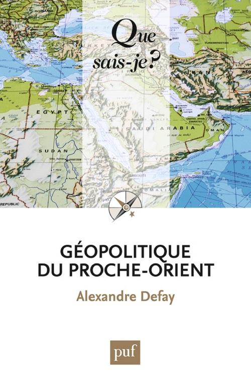Géopolitique du proche-orient (7e édition)