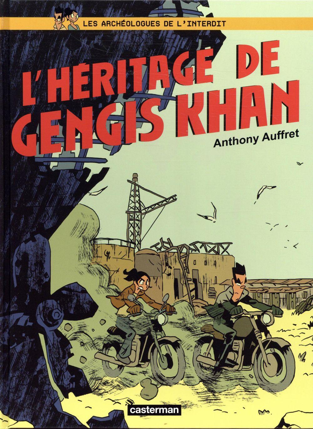 Les archéologues de l'interdit T.2 ; l'héritage de Genhis Khan