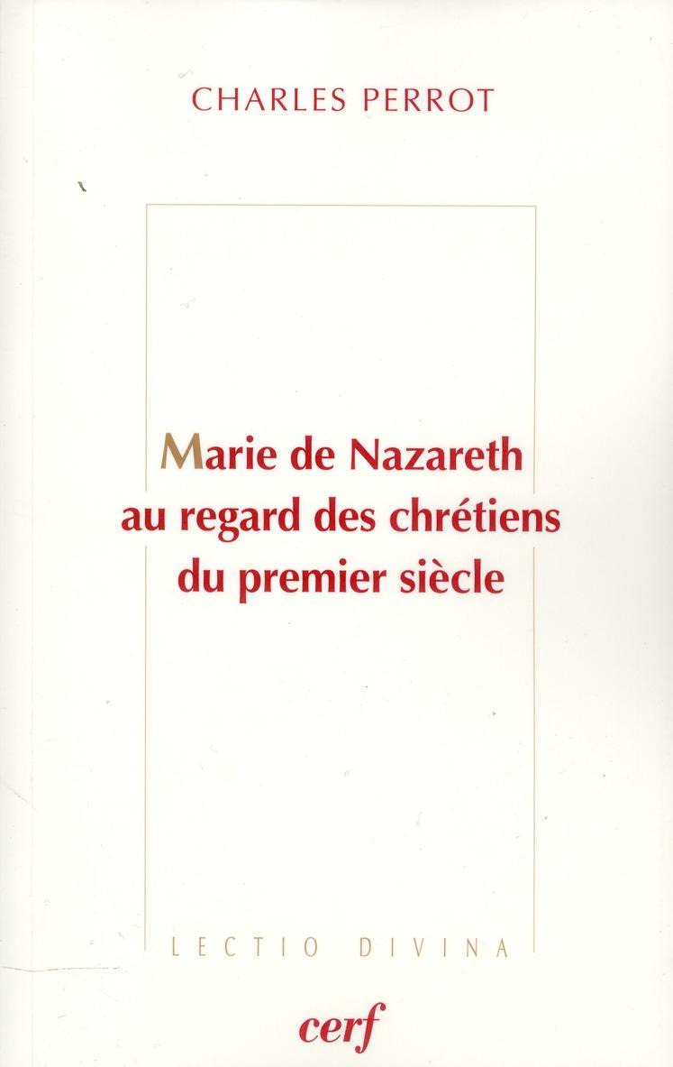 Marie de nazareth au regard des chretiens du premier siecle