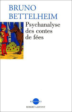 Psychanalyse Des Contes De Fees - Ne