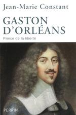 Vente Livre Numérique : Gaston d'Orléans  - Jean-Marie Constant