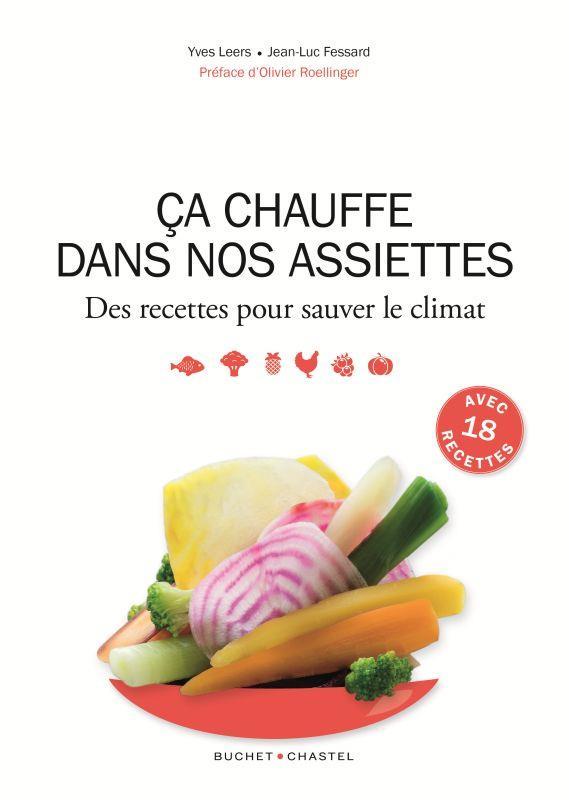 ça chauffe dans nos assiettes ; des recettes pour sauver le climat