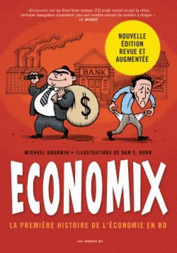 Economix ; la première histoire de l'économie en BD