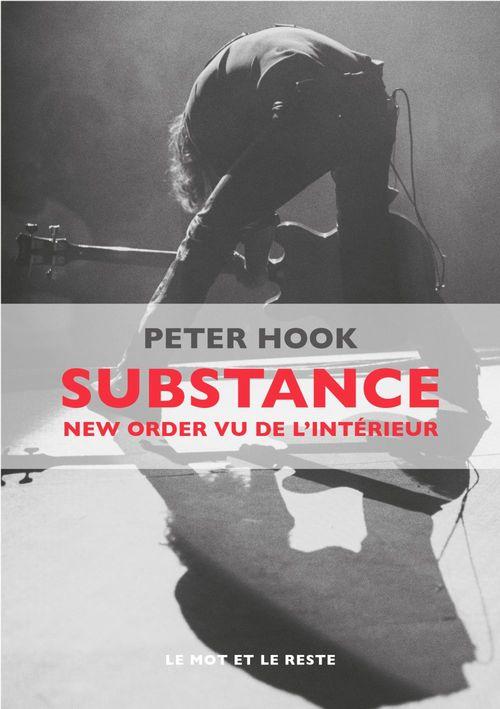 Substance ; new order vu de l'intérieur