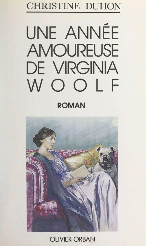 Une année amoureuse de Virginia Woolf