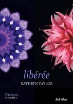 Libérée - L'étudiante, vol. 1  - Kathryn Taylor