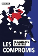 Vente EBooks : Les Compromis  - Maxime Calligaro - Eric Cardere