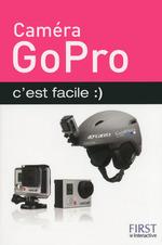 Vente Livre Numérique : Caméra GoPro c'est facile  - Paul DURAND-DEGRANGES