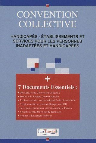 Convention collective 3116 ; handicapés : établissements et services pour les personnes inadaptées et handicapées