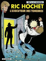 Ric Hochet - tome 49 - L'Exécuteur des ténèbres  - Duchâteau - A.P. Duchâteau